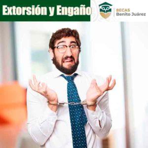 Extorsión y engaños en las Becas Benito Juárez
