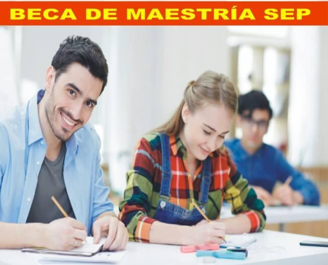 BECA DE MAESTRIA SEP